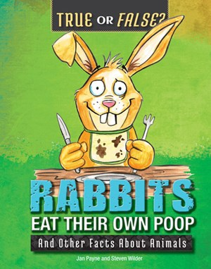 Picture of Rabbits Eat Their Own Poop: And Other Facts About Animals