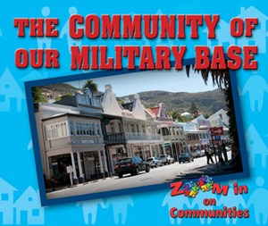 Picture of The Community of Our Military Base: