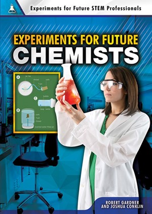 Picture of Experiments for Future Chemists: