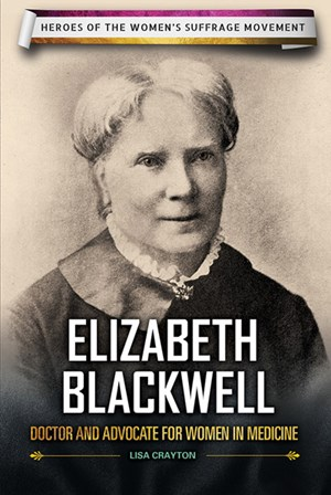 Picture of Elizabeth Blackwell: Doctor and Advocate for Women in Medicine