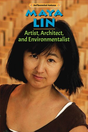 Picture of Maya Lin: Artist, Architect, and Environmentalist