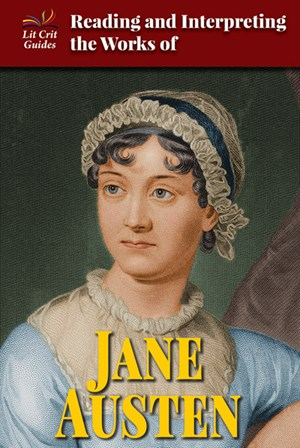 Picture of Reading and Interpreting the Works of Jane Austen: