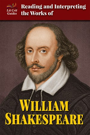 Picture of Reading and Interpreting the Works of William Shakespeare: