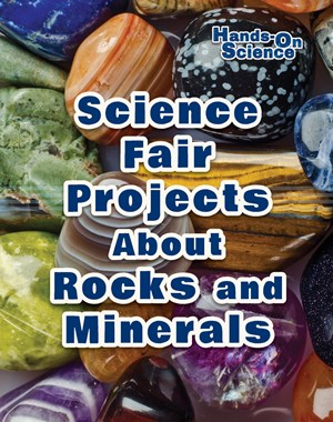 Picture of Science Fair Projects About Rocks and Minerals: