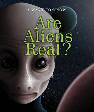 Picture of Are Aliens Real?: