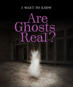 Picture of Are Ghosts Real?:
