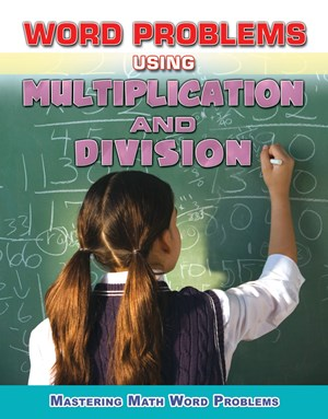 Picture of Word Problems Using Multiplication and Division: