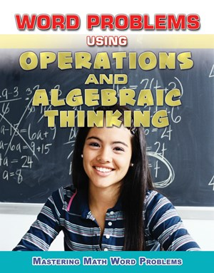 Picture of Word Problems Using Operations and Algebraic Thinking:
