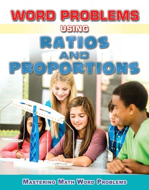 Picture of Word Problems Using Ratios and Proportions: