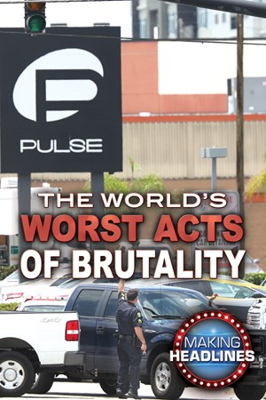 Picture of The World's Worst Acts of Brutality: