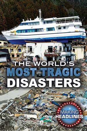 Picture of The World's Most Tragic Disasters: