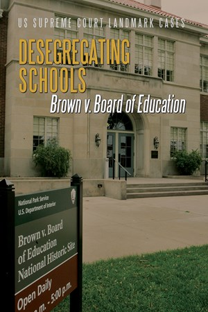 Picture of Desegregating Schools: Brown v. Board of Education