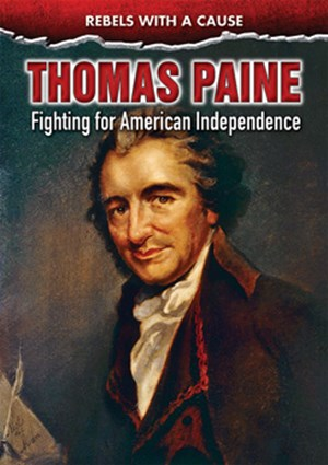 Picture of Thomas Paine: Fighting for American Independence