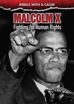 Picture of Malcolm X: Fighting for Human Rights