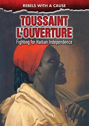 Picture of Toussaint L'Ouverture: Fighting for Haitian Independence
