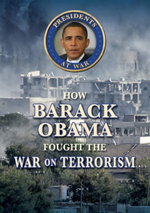 Picture of How Barack Obama Fought the War on Terrorism: