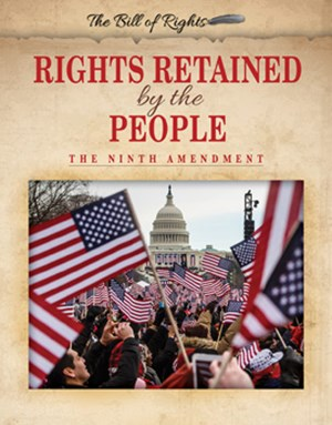 Picture of Rights Retained by the People: The Ninth Amendment