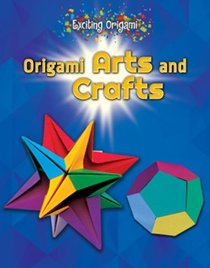 Picture of Origami Arts and Crafts: