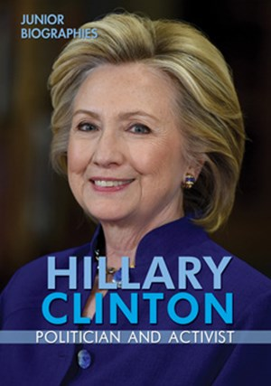 Picture of Hillary Clinton: Politician and Activist