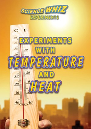 Picture of Experiments with Temperature and Heat: