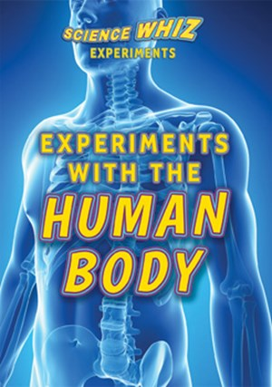 Picture of Experiments with the Human Body: