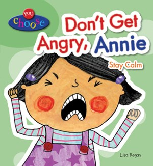 Picture of Don't Get Angry, Annie: Stay Calm