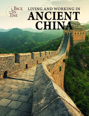 Picture of Living and Working in Ancient China: