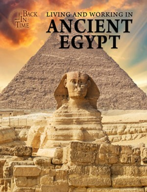 Picture of Living and Working in Ancient Egypt: