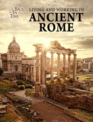 Picture of Living and Working in Ancient Rome: