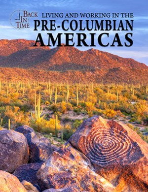 Picture of Living and Working in the Pre-Columbian Americas: