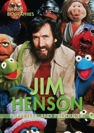 Picture of Jim Henson: Puppeteer and Producer