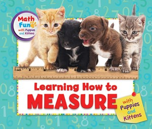 Picture of Learning How to Measure with Puppies and Kittens: