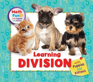 Picture of Learning Division with Puppies and Kittens: