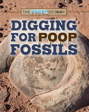 Picture of Digging for Poop Fossils: