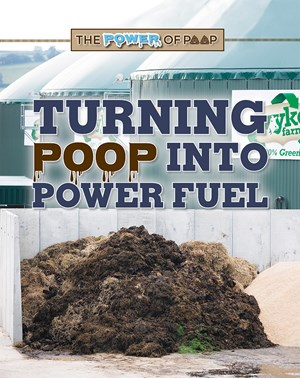 Picture of Turning Poop into Power Fuel: