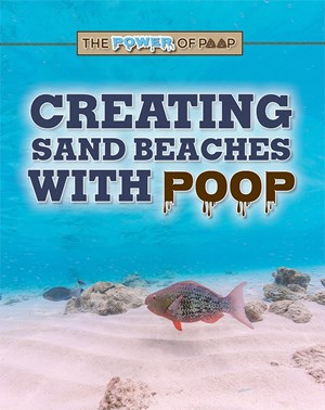 Picture of Creating Sand Beaches with Poop: