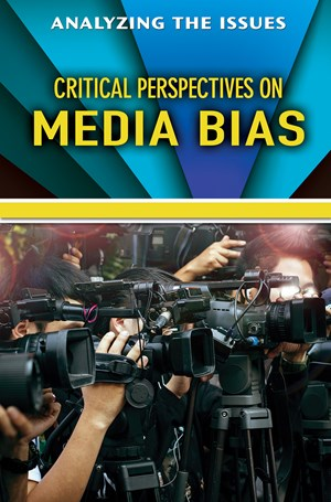 Picture of Critical Perspectives on Media Bias: