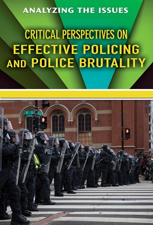 Picture of Critical Perspectives on Effective Policing and Police Brutality: