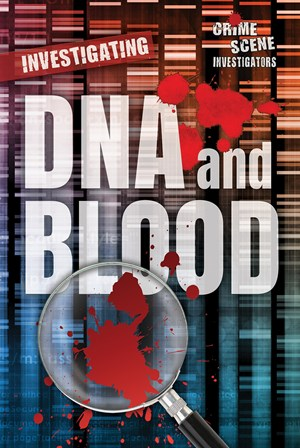 Picture of Investigating DNA and Blood: