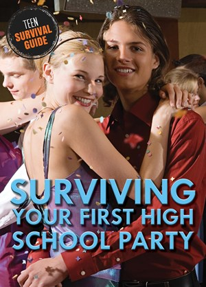 Picture of Surviving Your First High School Party: