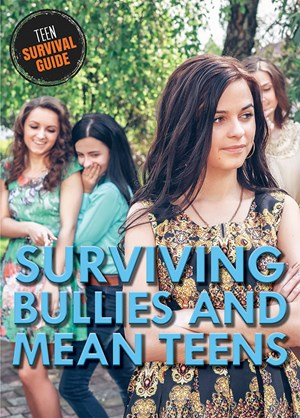 Picture of Surviving Bullies and Mean Teens:
