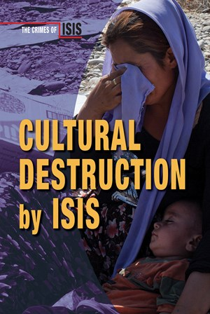 Picture of Cultural Destruction by ISIS: