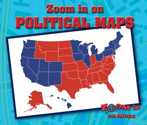 Picture of Zoom in on Political Maps:
