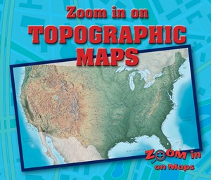 Picture of Zoom in on Topographic Maps: