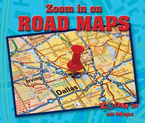 Picture of Zoom in on Road Maps: