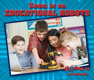 Picture of Zoom in on Educational Robots: