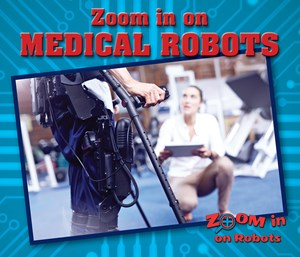 Picture of Zoom in on Medical Robots: