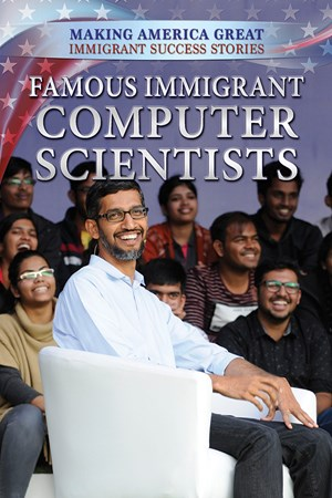 Picture of Famous Immigrant Computer Scientists: