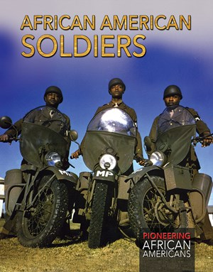 Picture of African American Soldiers: