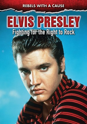 Picture of Elvis Presley: Fighting for the Right to Rock